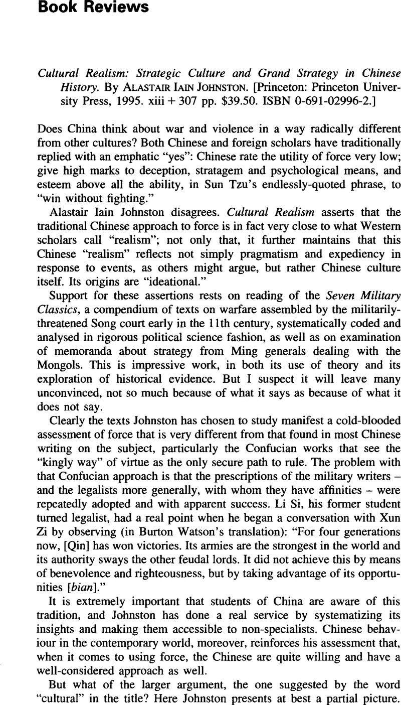 Cultural Realism: Strategic Culture and Grand Strategy in Chinese History.  By Alastair Iain Johnston. [Princeton:Princeton University Press1995. xiii  + 307 ...
