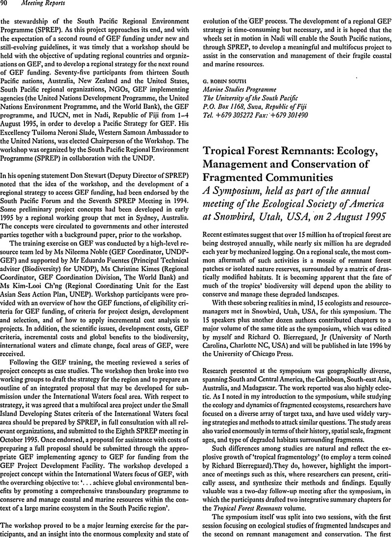 Tropical Forest Remnants: Ecology, Management and Conservation of