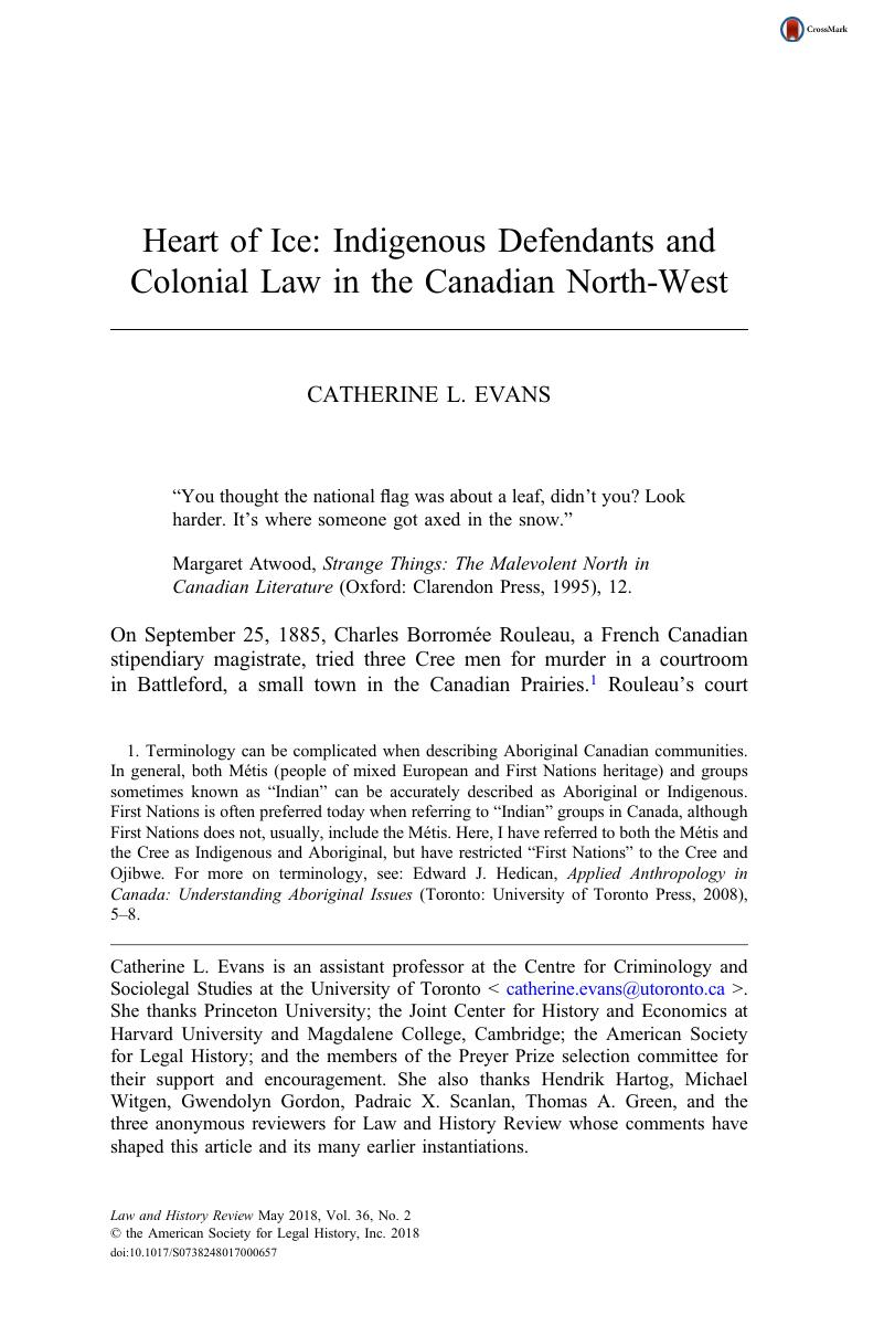 Heart of Ice: Indigenous Defendants and Colonial Law in the