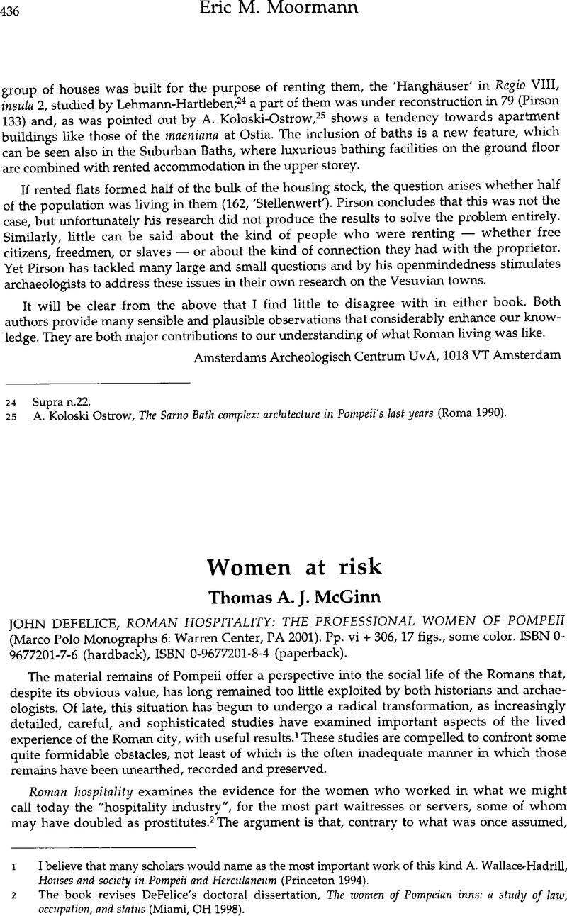 Women At Risk John Defelice Roman Hospitality The Professional Women Of Pompeii Marco Polo Monographs 6 Warren Center Pa 2001 Pp Vi 306 17 Figs Some Color Isbn 0 9677201 7 6 Hardback