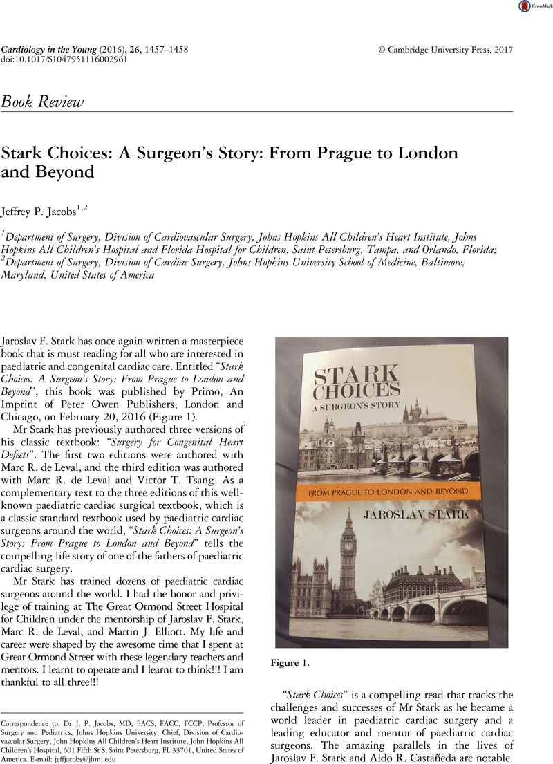 Stark Choices A Surgeon S Story From Prague To London And Beyond Cardiology In The Young Cambridge Core