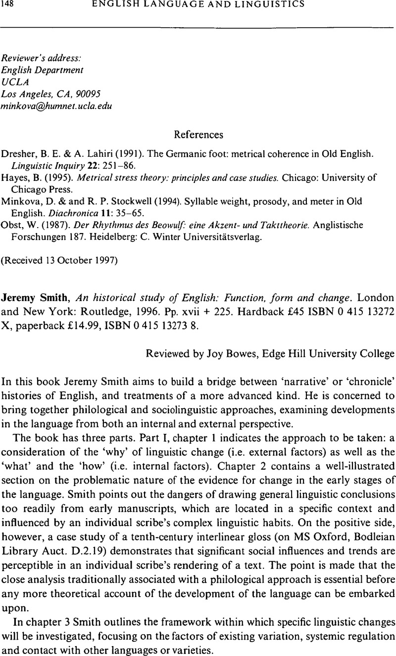 Jeremy Smith, An historical study of English: Function, form
