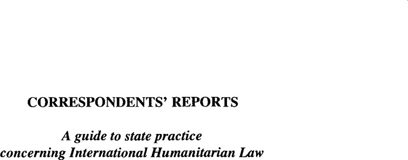 A Guide to State Practice Concerning International Humanitarian Law1 ... 1c1496a82a