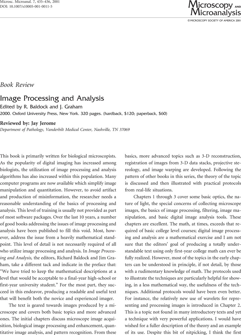 Image processing and analysis edited by baldock r and graham j image processing and analysis edited by baldock r and graham j 2000 oxford university press new york 320 pages hardback 120 paperback 60 publicscrutiny Image collections