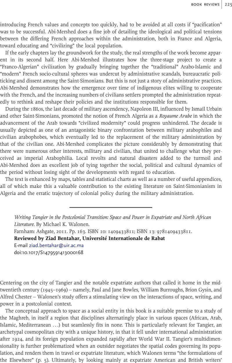 Writing Tangier in the Postcolonial Transition: Space and Power in  Expatriate and North African Literature. By Michael K. Walonen. Farnham:  Ashgate, 2011.