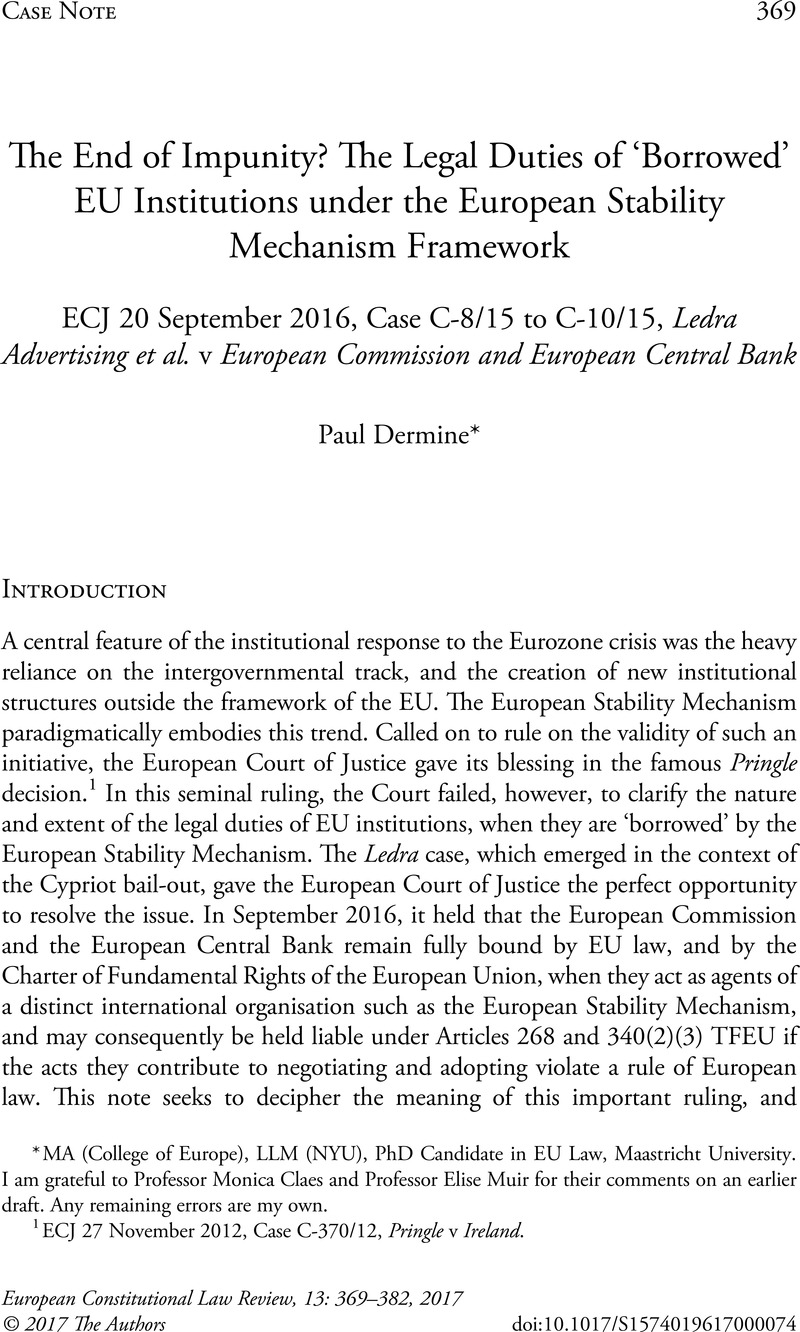 The End of Impunity? The Legal Duties of 'Borrowed' EU Institutions under  the European Stability Mechanism Framework: ECJ 20 September 2016, Case  C-8/15 to ...