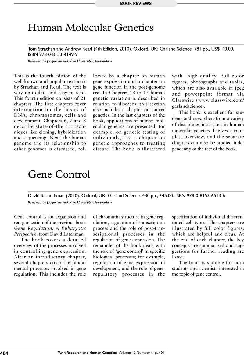 Human Molecular Geneticstom Strachan And Andrew Read 4th Edition 2010 Oxford Uk Garland Science 781 Pp Us 140 00 Isbn 978 0 8153 4149 9 Twin Research And Human Genetics Cambridge Core