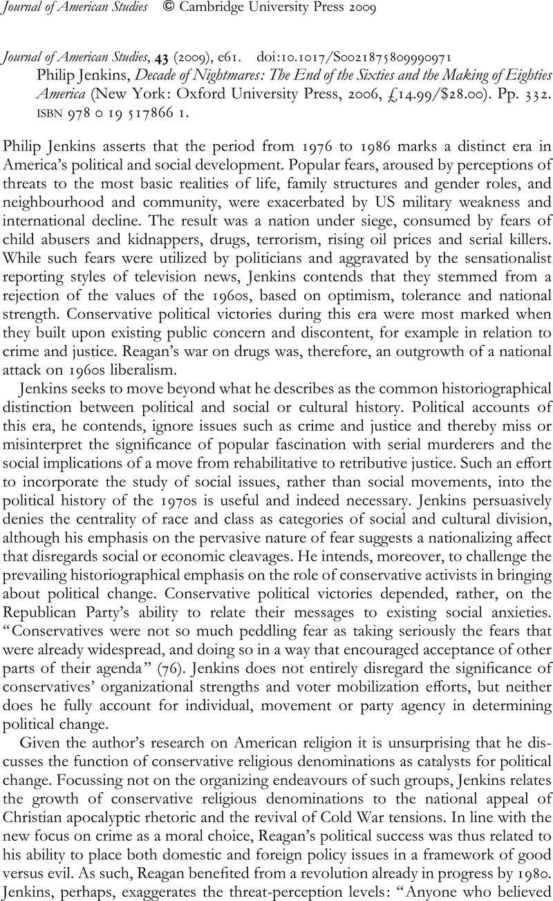 Philip Jenkins disturbs the Carter-Reagan era's sleep of reason.