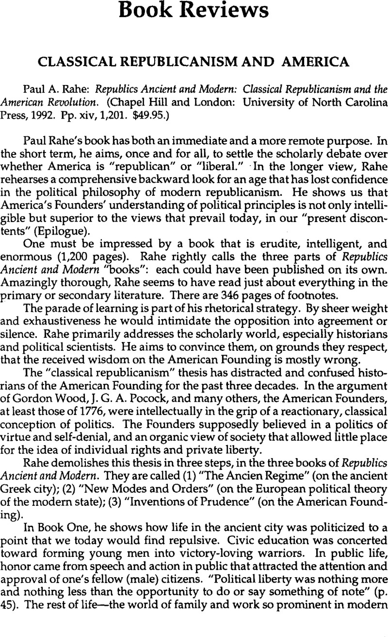 classical republicanism Republicanism in the american revolution what you describe in the article and what happened in america is not true republicanism of classical antiquity.