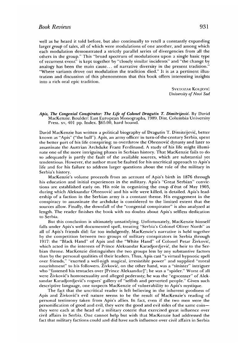 Apis: The Congenial Conspirator, The Life of Colonel Dragutin T. Dimitrijevic