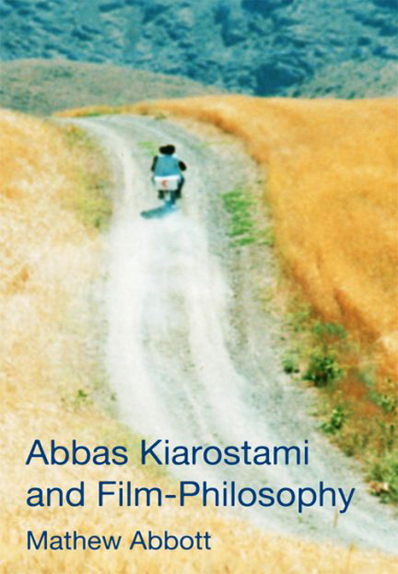 Abbas Kiarostami and Film-Philosophy