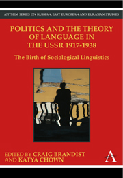 Politics and the Theory of Language in the USSR 1917–1938