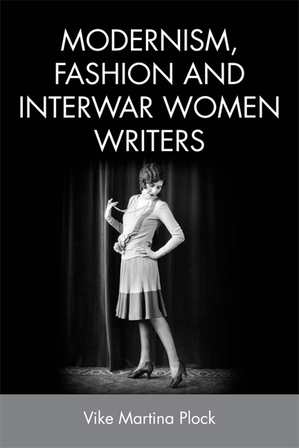 Modernism, Fashion and Interwar Women Writers