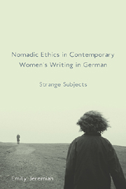 Nomadic Ethics in Contemporary Women's Writing in German