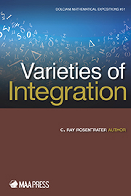 Varieties of Integration