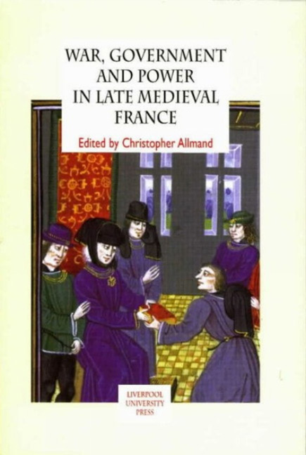 War, Government and Power in Late Medieval France