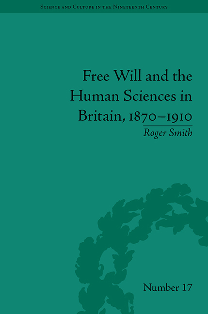 Free Will and the Human Sciences in Britain, 1870–1910