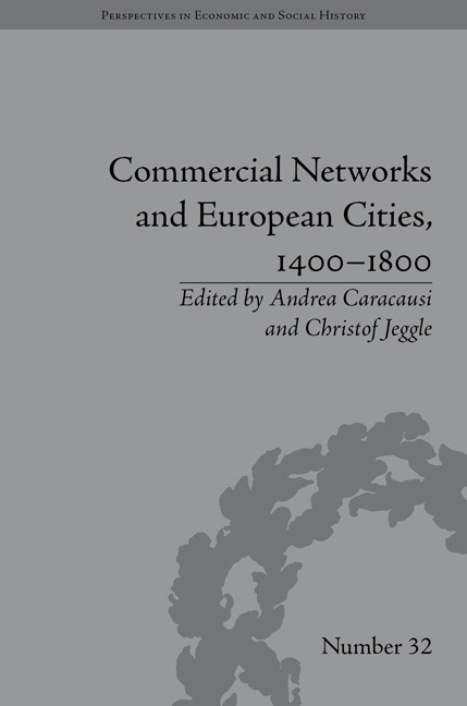 Commercial Networks and European Cities, 1400–1800