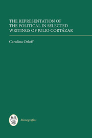 The Representation of the Political in Selected Writings of Julio Cortázar