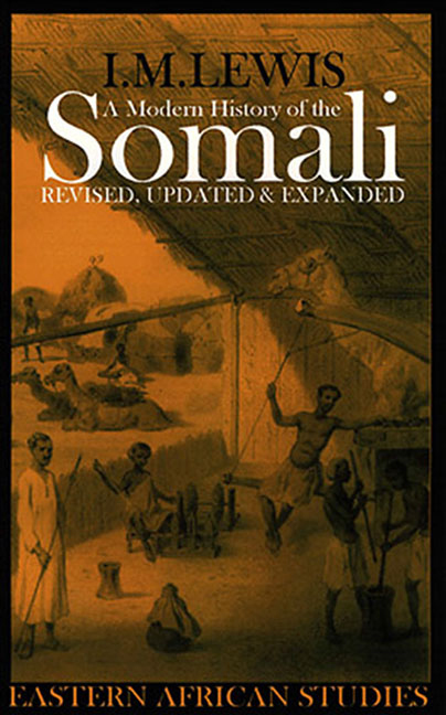 A Modern History of the Somali by I M  Lewis