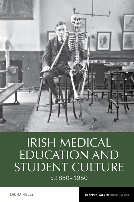Irish Medical Education and Student Culture, c.1850–1950