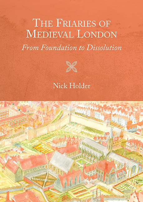 The Friaries of Medieval London