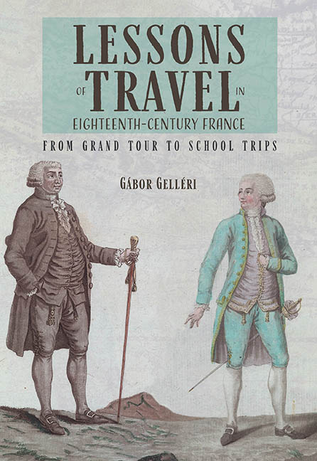 Lessons of Travel in Eighteenth-Century France