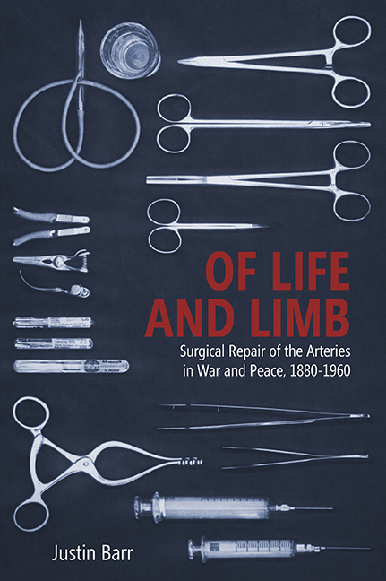 Surgical Repair of the Arteries in War and Peace, 1880–1960