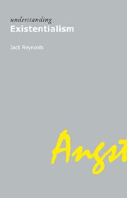 Understanding Existentialism by Jack Reynolds
