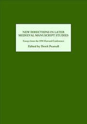New Directions in Later Medieval Manuscript Studies