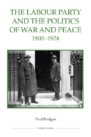 The Labour Party and the Politics of War and Peace, 1900–1924