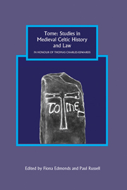 Tome: Studies in Medieval Celtic History and Law in Honour of Thomas Charles-Edwards