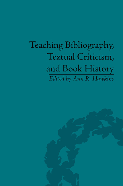 Teaching Bibliography, Textual Criticism, and Book History