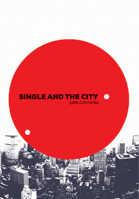 Single and the City