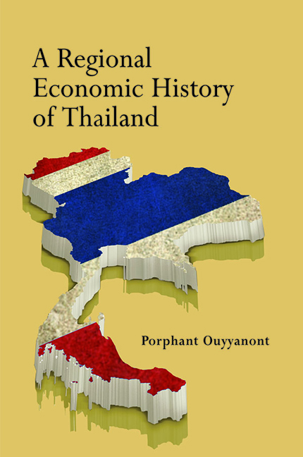 A Regional Economic History of Thailand