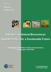 Advances in Animal Biosciences Volume 7 - Issue 1 -  Proceedings of the British Society of Animal Science in association with AHDB
