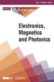 MRS Advances Volume 2 - Issue 3 -  Electronics, Magnetics and Photonics