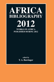 Africa Bibliography Volume 2012 - Issue  -