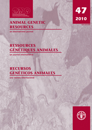 Animal Genetic Resources/Resources génétiques animales/Recursos genéticos animales Volume 47 - Issue  -