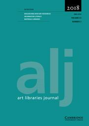 Art Libraries Journal Volume 43 - Issue 3 -