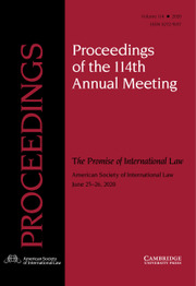 Proceedings of the ASIL Annual Meeting Volume 114 - Issue  -