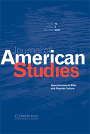 Journal of American Studies Volume 42 - Issue 3 -  Special Issue on Film and Popular Culture