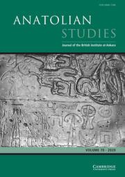 Anatolian Studies Volume 70 - Issue  -