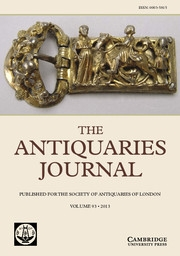 The Antiquaries Journal Volume 93 - Issue  -