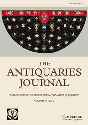 The Antiquaries Journal Volume 96 - Issue  -