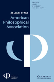 Journal of the American Philosophical Association Volume 3 - Issue 1 -