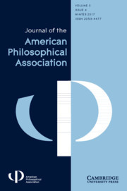 Journal of the American Philosophical Association Volume 3 - Issue 4 -