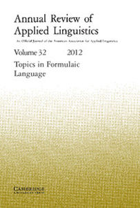Annual Review of Applied Linguistics Volume 32 - Issue  -