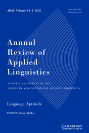 Annual Review of Applied Linguistics Volume 41 - Issue  -