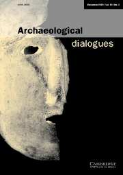 Archaeological Dialogues Volume 10 - Issue 2 -